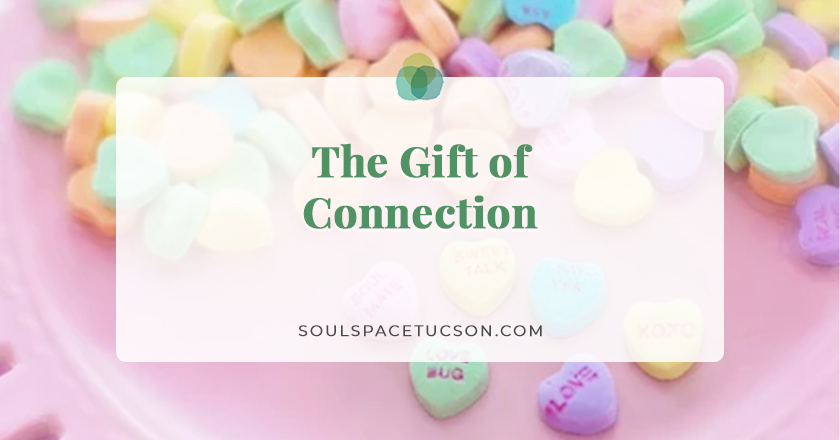 The Gift of Connection